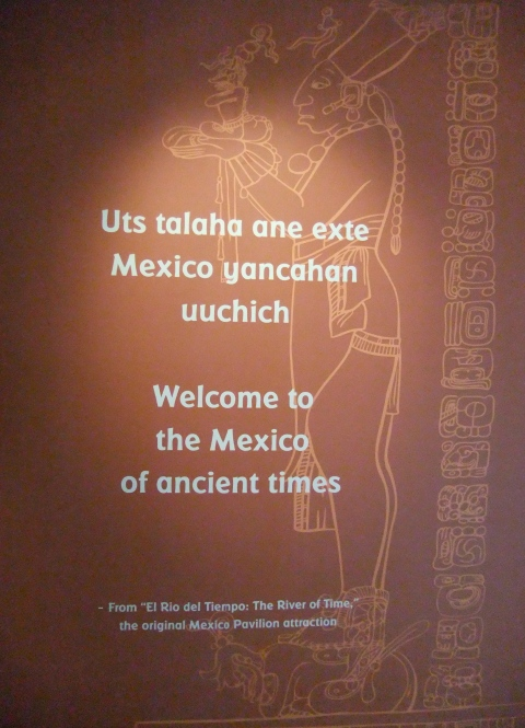 Sign at new exhibit in Mexico Pavilion